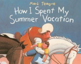 How I Spent My Summer Vacation (Turtleback School & Library Binding Edition)