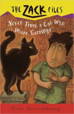 Never Trust A Cat Who Wears Earrings (Turtleback School & Library Binding Edition)