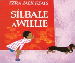 Silbale A Willie (Whistle For Willie) (Turtleback School & Library Binding Edition)