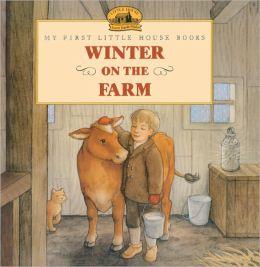 Winter on the Farm (Turtleback School & Library Binding Edition)
