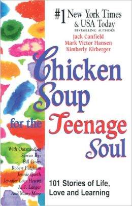 Chicken Soup for the Teenage Soul: 101 Stories of Life, Love and Learning (Turtleback School & Library Binding Edition)