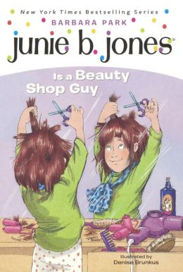 Junie B. Jones Is a Beauty Shop Guy (Junie B. Jones Series #11) (Turtleback School & Library Binding Edition)