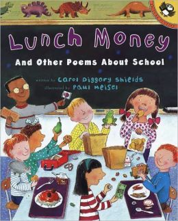 Lunch Money And Other Poems About School (Turtleback School & Library Binding Edition)