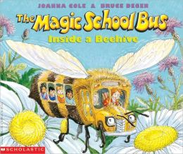 The Magic School Bus Inside A Beehive (Turtleback School & Library Binding Edition)