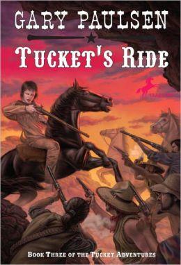 Tucket's Ride (Turtleback School & Library Binding Edition)