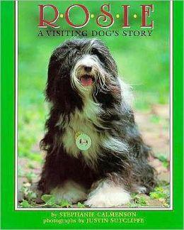 Rosie: A Visting Dog's Story