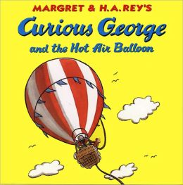 Curious George and the Hot Air Balloon (Turtleback School & Library Binding Edition)