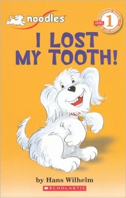 I Lost My Tooth! (Turtleback School & Library Binding Edition)
