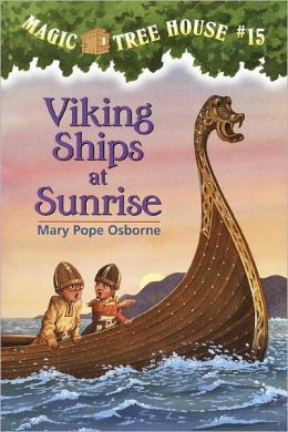 Viking Ships at Sunrise (Magic Tree House Series #15) (Turtleback School & Library Binding Edition)
