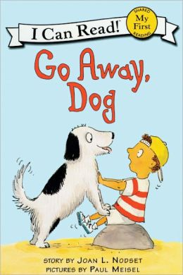 Go Away, Dog (Turtleback School & Library Binding Edition)