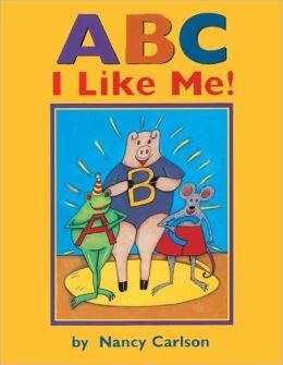 ABC I Like Me! (Turtleback School & Library Binding Edition)