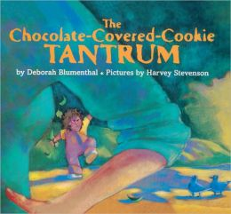 The Chocolate-Covered-Cookie Tantrum (Turtleback School & Library Binding Edition)