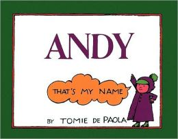 Andy: That's My Name (Turtleback School & Library Binding Edition)