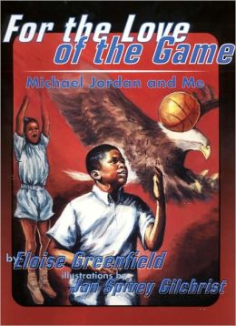 For The Love Of The Game: Michael Jordan And Me (Turtleback School & Library Binding Edition)