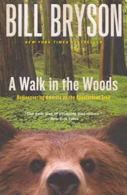 A Walk in the Woods: Rediscovering America on the Appalachian Trail (Turtleback School & Library Binding Edition)