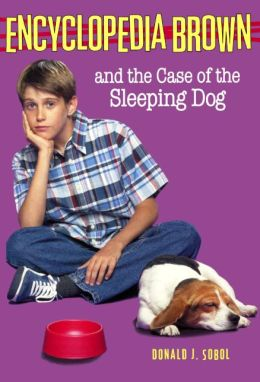 Encyclopedia Brown and the Case of the Sleeping Dog (Encyclopedia Brown Series #21) (Turtleback School & Library Binding Edition)