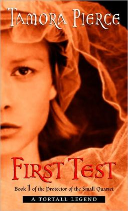 First Test (Protector of the Small Series #1) (Turtleback School & Library Binding Edition)