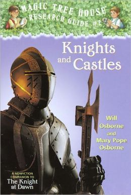 Magic Tree House Fact Tracker #2: Knights and Castles: A Nonfiction Companion to The Knight at Dawn (Turtleback School & Library Binding Edition)