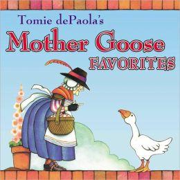 Tomie dePaola's Mother Goose Favorites (Turtleback School & Library Binding Edition)