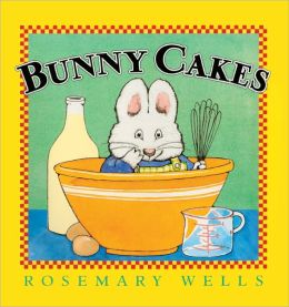 Bunny Cakes (Turtleback School & Library Binding Edition)