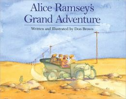 Alice Ramsey's Grand Adventure