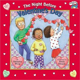 The Night before Valentine's Day (Turtleback School & Library Binding Edition)