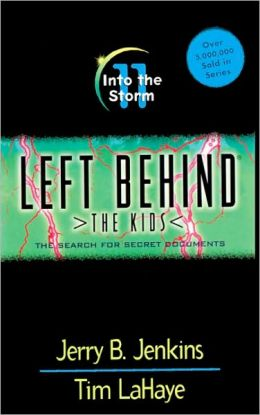 Into the Storm: The Search for Secret Documents (Left Behind: The Kids Series #11)