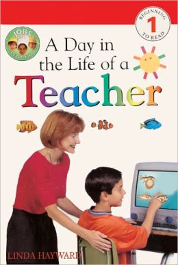 A Day In The Life Of A Teacher (Turtleback School & Library Binding Edition)
