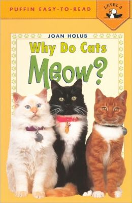 Why Do Cats Meow? (Turtleback School & Library Binding Edition)