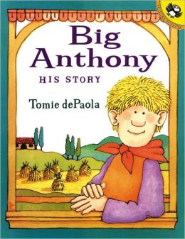 Big Anthony: His Story (Turtleback School & Library Binding Edition)