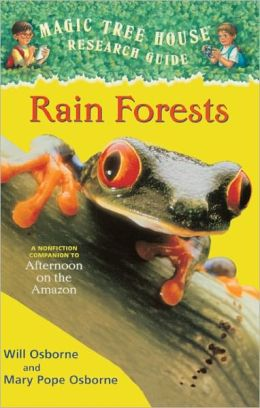 Magic Tree House Fact Tracker #5: Rain Forests: A Nonfiction Companion to ''Afternoon on the Amazon'' (Turtleback School & Library Binding Edition)