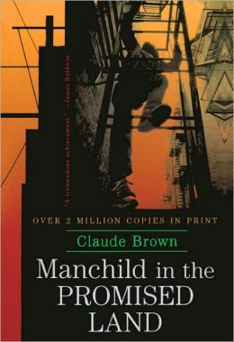 Manchild In The Promised Land (Turtleback School & Library Binding Edition)