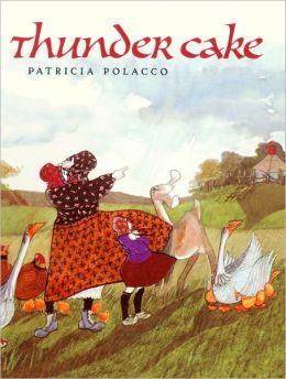 Thunder Cake (Turtleback School & Library Binding Edition)