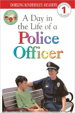 A Day In The Life Of A Police Officer (Turtleback School & Library Binding Edition)