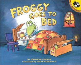 Froggy Goes To Bed (Turtleback School & Library Binding Edition)