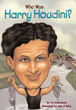 Who Was Harry Houdini? (Turtleback School & Library Binding Edition)