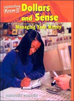 Dollars and Sense: Managing Your Money