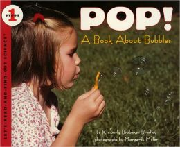 Pop! A Book About Bubbles (Turtleback School & Library Binding Edition)