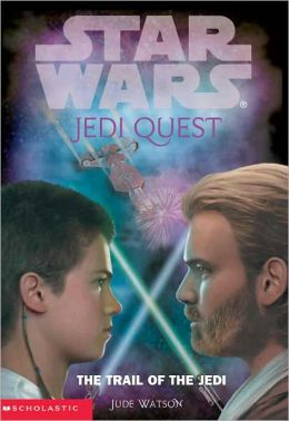 Star Wars Jedi Quest #2: The Trail of the Jedi (Turtleback School & Library Binding Edition)