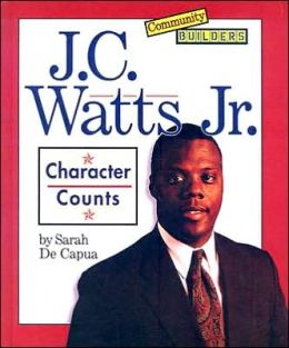 J. C. Watts, JR: Character Counts