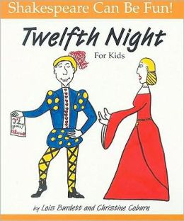 Twelfth Night: For Kids