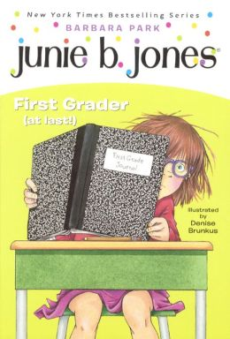 Junie B., First Grader (at Last!) (Junie B. Jones Series #18) (Turtleback School & Library Binding Edition)