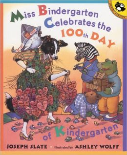 Miss Bindergarten Celebrates the 100th Day of Kindergarten (Turtleback School & Library Binding Edition)