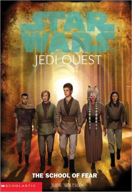 Star Wars Jedi Quest #5: The School of Fear (Turtleback School & Library Binding Edition)