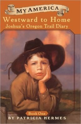 Westward To Home: Joshua's Oregon Trail Diary, Book One, 1848 (Turtleback School & Library Binding Edition)