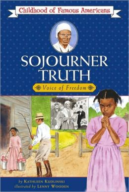 Sojourner Truth: Voice Of Freedom (Turtleback School & Library Binding Edition)