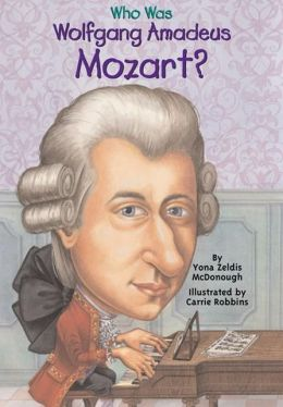 Who Was Wolfgang Amadeus Mozart? (Turtleback School & Library Binding Edition)