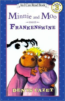 Minnie and Moo Meet Frankenswine (Minnie and Moo Series)