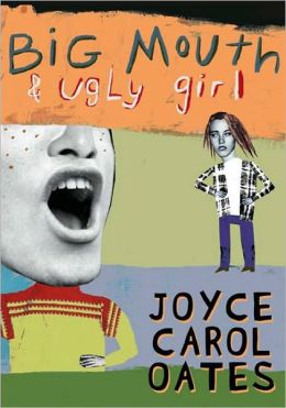 Big Mouth and Ugly Girl (Turtleback School & Library Binding Edition)
