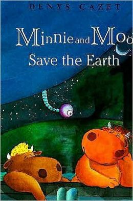 Minnie and Moo Save the Earth (Minnie and Moo Series)